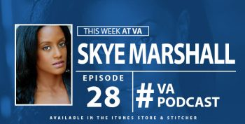 Skye Marshall - This Week at VA