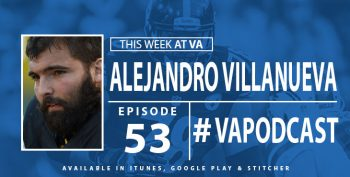 Alejandro Villanueva - This Week at VA