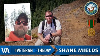 Shane Mields - Veteran of the Day