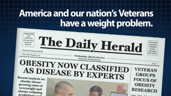 America and our nation's Veterans have a weight problem.