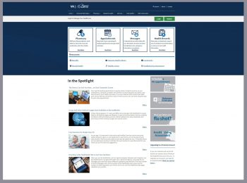 Screenshot of My HealtheVet home website. Veterans and caregivers use My HealtheVet to manage their health care, refill prescriptions, exchange Secure Messages and even learn about different conditions and ailments.
