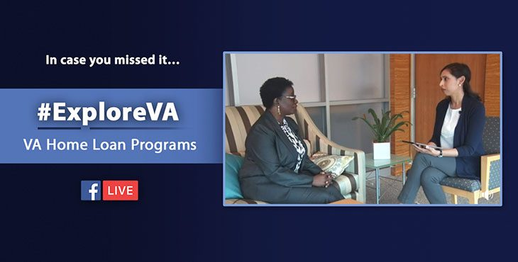 Picture of 2 people sitting and talking to one another - text reads: In case you missed it... #ExploreVA - VA Home Loans Program