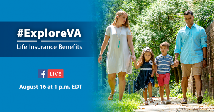 Picture of a man, woman and two children walking while holding hands. Text reads: #ExploreVA - Life Insurance Benefits - August 16 at 1 p.m. EDT