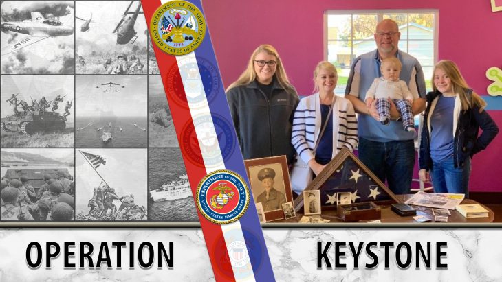 Graphic shows a family being who has received a returned medal from a relative. Text reads: Operation Keystone