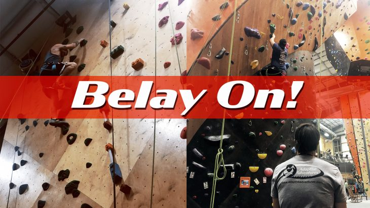 """Photo Illustration: Graphic of climbing images and the words """"Belay On"""""""