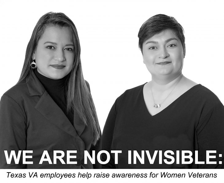 """""""WE ARE NOT INVISIBLE"""": Two VA employees, Army Veteran Laura B. Vela and Marine Corps Veteran Lilia A. Garcia, helped raise awareness about Women Veterans concerns and challenges by participating in the """"I Am Not Invisible"""" Project for Texas. (Photo illustration created by Luis H. Loza Gutierrez featuring black and white portraits by VA photographer Eugene Russell)"""