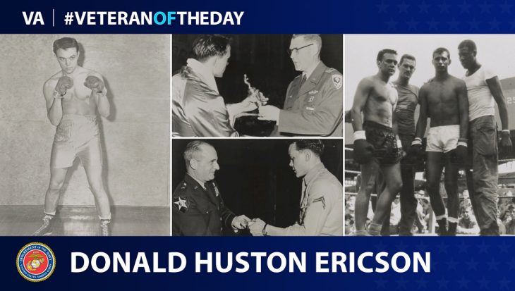 Donald Huston Ericson is today's Veteran of the Day.