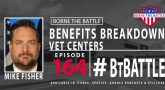Mike Fisher talks with BtB about Vet Centers.