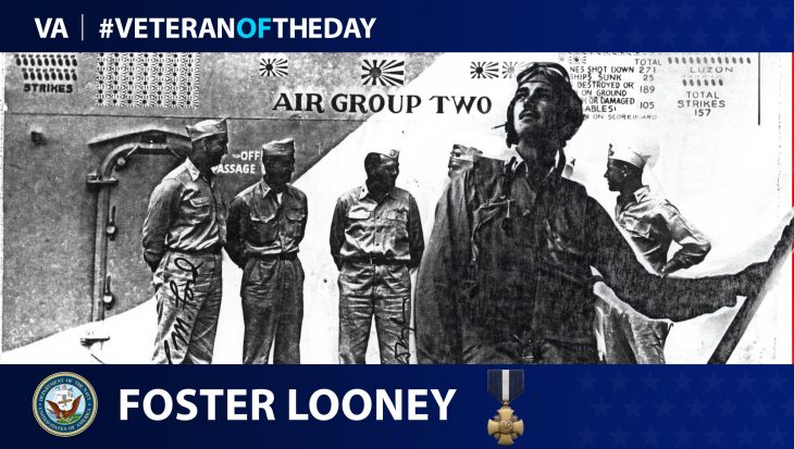 Navy Veteran Foster E. Looney is today's Veteran of the Day.
