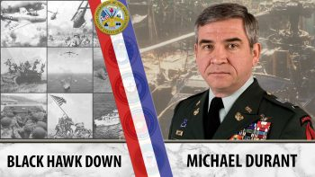 Army Veteran and pilot Michael Durant survived the Battle of Mogadishu.