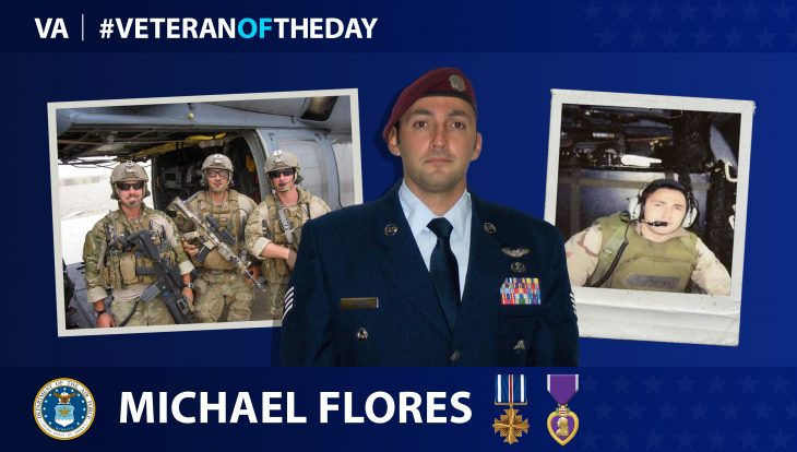 Air Force Veteran Michael P. Flores is today's Veteran of the Day.