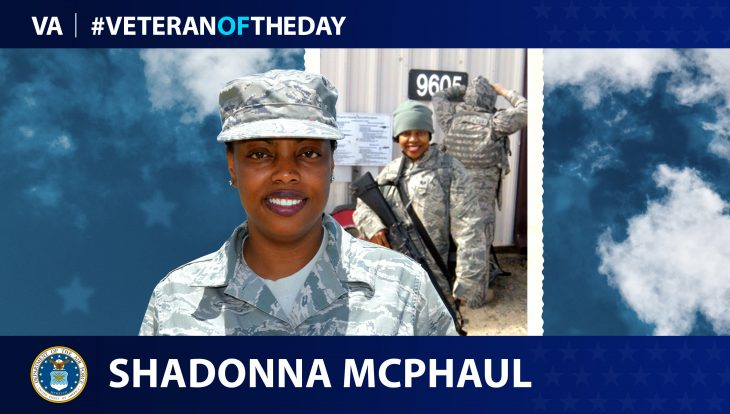 Air Force Veteran ShaDonna McPhaul is today's Veteran of the Day.