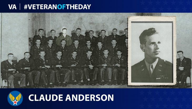 Army Air Force Veteran Claude Anderson is today's Veteran of the Day.