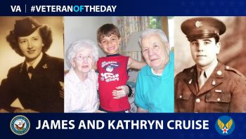 Navy Veteran Kathryn Cruise and Army Air Force Veteran James Cruise are today's double #VeteranOfTheDay.