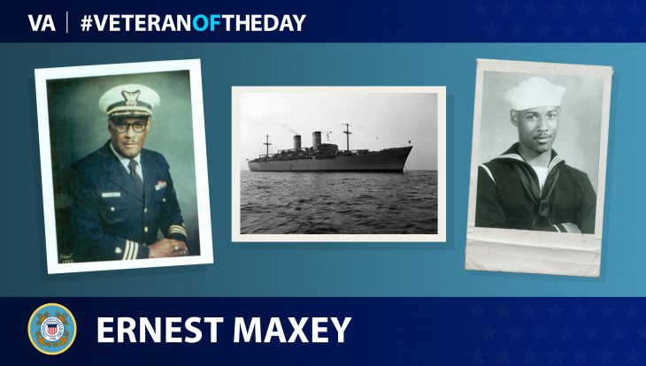 Coast Guard Veteran Ernest T. Maxey is today's Veteran of the Day.