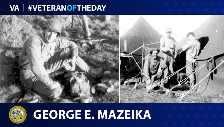Army Veteran George E. Mazeika is today's Veteran of the Day.