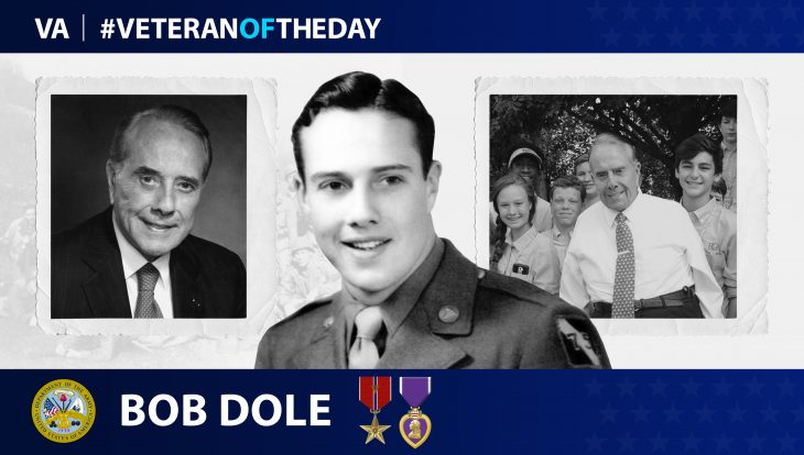 Army Veteran Bob Dole is today's Veteran of the Day.