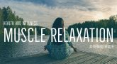 Progressive Muscle Relaxation and sleep, guided meditation.