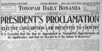 The Tonopah Daily Bonanza from May 19, 1917, highlighting President Woodrow Wilson's World War I conscription law..