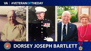 Marine Corps Veteran Dorsey Joseph Bartlett is today's Veteran of the Day.