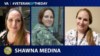 Army Veteran Shawna Medina is today's Veteran of the Day.