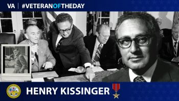 Army Veteran Henry Kissinger is today's Veteran of the Day.