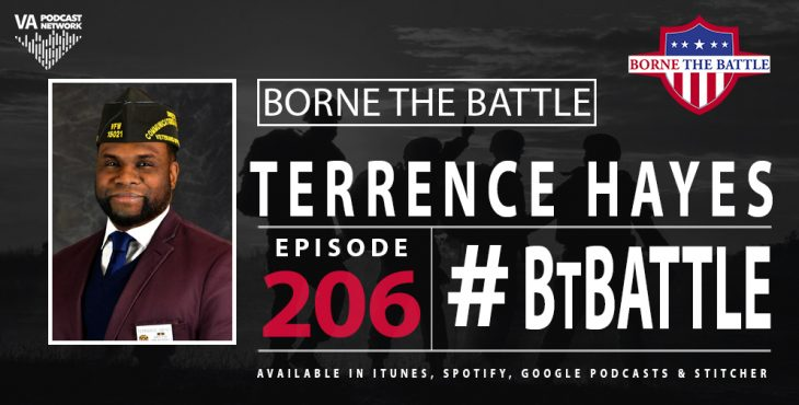 Borne the Battle Ep. 206 - Army Veteran Terrence Hayes