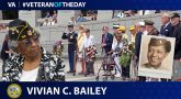 "Army Veteran Vivian Mildred ""Millie"" Corbett Bailey is today's Veteran of the Day."