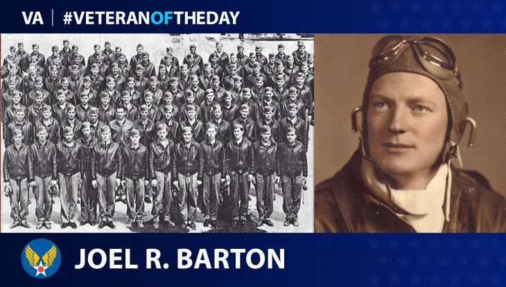 Army Air Forces Veteran Joel R. Barton Jr. is today's Veteran of the Day.