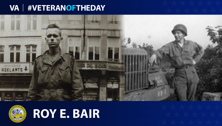 Army Veteran Roy E. Bair is today's Veteran of the Day.