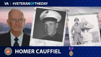 Marine Veteran Homer Cauffiel is today's Veteran of the Day.