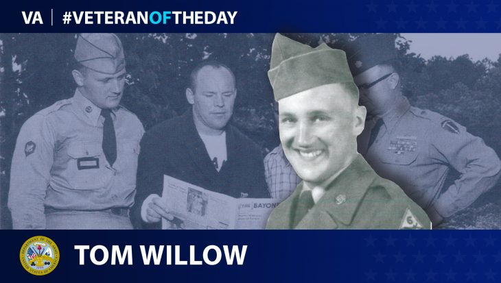 Army Veteran Tom Willow is today's Veteran of the day.