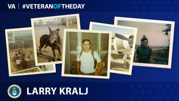 Air Force Veteran Larry Kralj is today's Veteran of the Day.