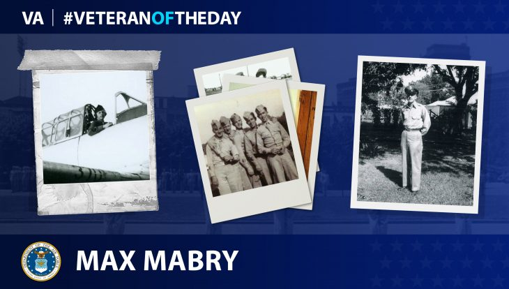 Air Force Veteran Max E. Mabry is today's Veteran of the day.