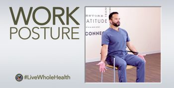 Work Posture to fix poor posture habits