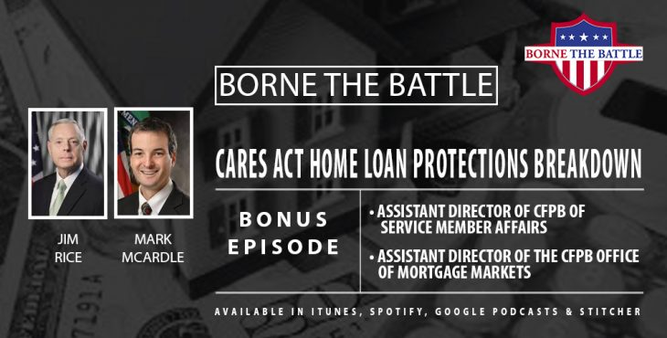 Borne the Battle Bonus Episode: Home Loan Forbearance Protections Extended