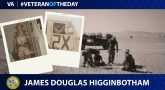 Army Veteran James Douglas Higginbotham is today's Veteran of the day.
