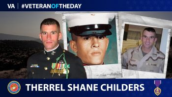 Marine Veteran Therrel Shane Childers is today's Veteran of the day.
