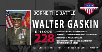 Borne the Battle #228 with Walter Gaskins