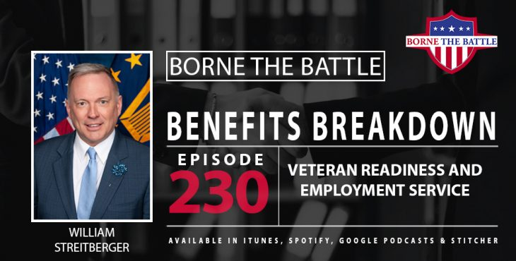 This week's Benefits Breakdown of Borne the Battle explores VR&E, talking with Executive Director and Navy Veteran William Streitberger.