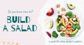National Nutrition Month and how to build a great salad