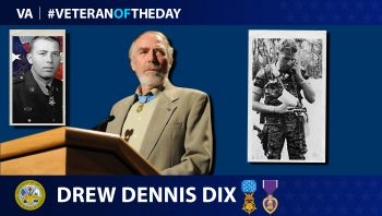 Army Veteran Drew Dennis Dix is today's Veteran of the day.