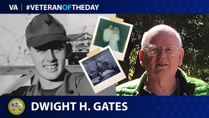 Army Veteran Dwight Harry Gates is today's Veteran of the day.