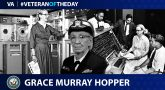 Navy Veteran Grace Murray Hopper is today's Veteran of the day.
