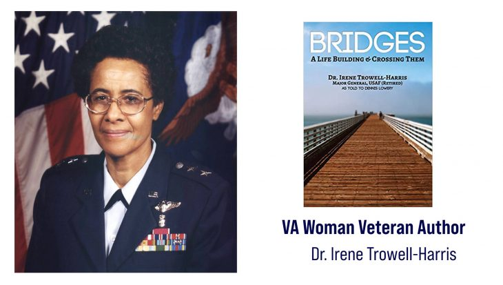 """Air Force Veteran Irene Trowell-Harris is a woman Veteran author who wrote """"Bridges: A Life Building and Crossing Them"""" about her life."""