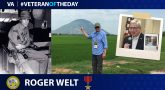 Army Veteran Roger Welt is today's Veteran of the day.