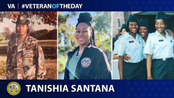 Army Veteran Tanishia Santana is today's Veteran of the day.