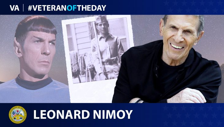 Army Veteran Leonard Nimoy is today's Veteran of the day.