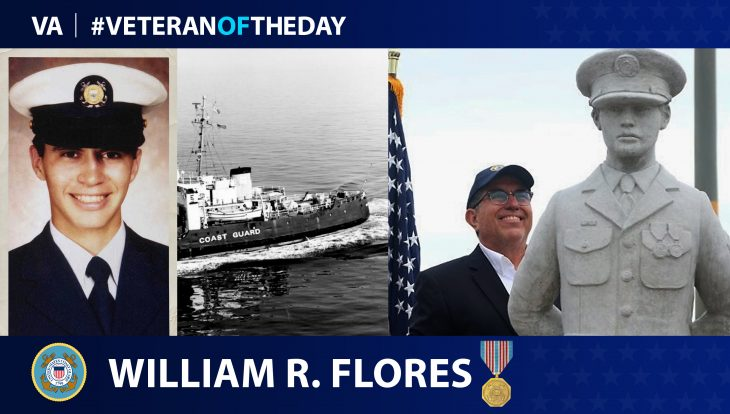 Coast Guard Veteran William R. Flores is today's Veteran of the day.