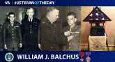 Army Veteran William J. Balchus is today's Veteran of the day.